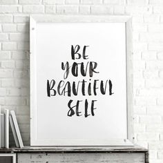 Be Your Beautiful Self http://www.notonthehighstreet.com/themotivatedtype/product/be-your-beautiful-self-watercolour-typography-print @notonthehighst #notonthehighstreet