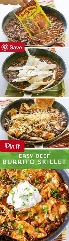 Easy Beef Burrito Skillet - Ingredients Meat 1 lb Ground beef Produce 1 (15 oz) can Black beans cup Green onions Condiments 1 cup Salsa chunky Baking & Spices 1 (1 oz) package Old El Paso taco seasoning Bread & Baked Goods 4 (6 inch) Old El Paso flour tortillas Dairy 1 cup Mexican blend cheese cup Sour cream Liquids 1 cup Water #delicious #diy #Easy #food #love #recipe #recipes #tutorial #yummy @mabarto - Make sure to follow cause we post alot of food recipes and DIY we post Food and drinks…