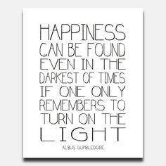 Citation de Harry Potter imprimable toute taille bords en détresse ou 8 x 10 plat noir et blanc. Bonheur se trouvent même dans les plus sombres