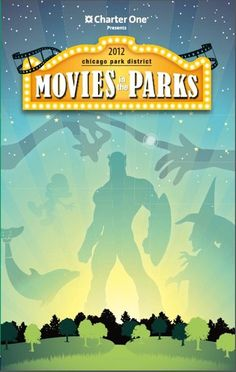 2012 Chicago Movies in the Park!