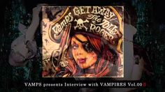 VAMPS presents Interview with VAMPIRES - vol. 0 – Ⅱ