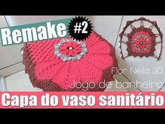 """CAPA DO VASO SANITÁRIO – JOGO DE BANHEIRO FLOR NEILA 3D – REMAKE #2 """"Videoaula""""   Mundo de Soraia"""