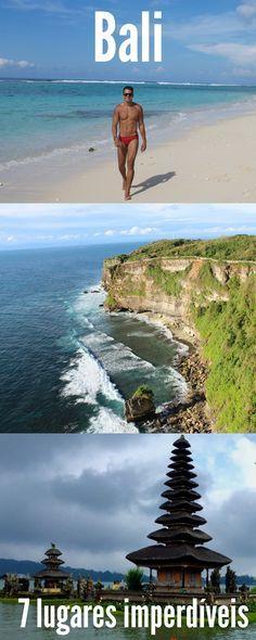 Desde os mais turísticos, a outros menos conhecidos, aqui estão 7 lugares imperdíveis para visitar em Bali.