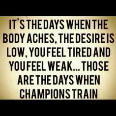 The Days When Champions Train