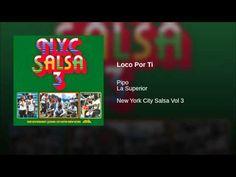 """""""Loco Por Ti""""  - PIPO Y LA SUPERIOR"""