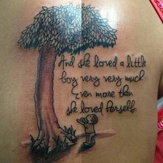 The giving tree tattoo; the giving tree.but smaller Giving Tree Quotes, Giving Tree Tattoos, The Giving Tree, Tattoos For Your Son, Tattoo For Son, Tattoos For Daughters, Parent Tattoos, Baby Tattoos, Tatoos