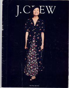 "J. CREW catalog - vintage 1993  I found it when cleaning my office and thought it might be fun to see that these styles are once again ""in."""