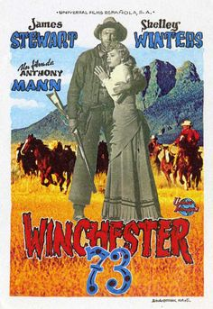 WINCHESTER '73 (1950) - James Stewart - Directed by Anthony Mann - Movie Poster.