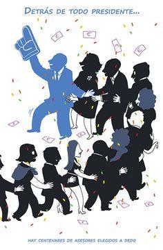 Detrás de todo presidente... Hay centenares de asesores elegidos a dedo. Ilustración por Cinta Villalobos.