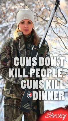 I'd get on one knee fight there on the spot. Wouldn't give her time to set her rifle down .