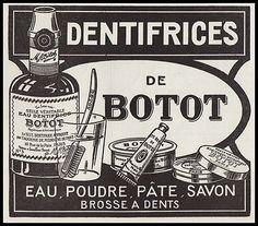 PUBLICITE DENTIFRICE BOTOT - SOINS DENTAIRE PHARMACIE LABORATOIRE AD 1924