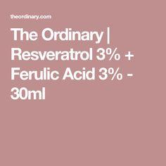 The Ordinary | Resveratrol 3% + Ferulic Acid 3% - 30ml