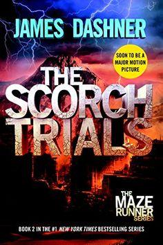 The Scorch Trials (Maze Runner, Book Two) (The Maze Runner Series) von James Dashner