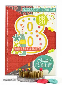 Card Share: Celebrating Your Day (Simple Stories Let's Party)