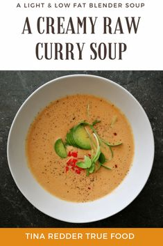 Creamy Raw Curry Soup [ low fat ]