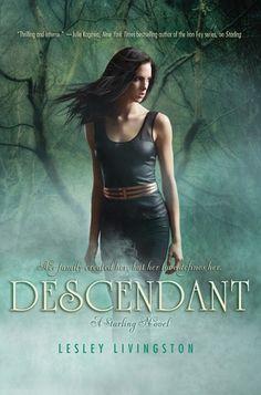 Descendant (Starling, #2) by Lesley Livingston | http://www.goodreads.com/book/show/17332590-descendant