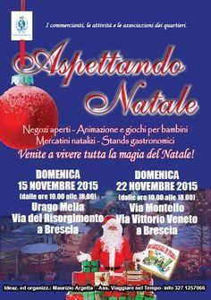 Aspettando Natale 2015 è l'iniziativa che si tiene a Brescia nei giorni di domenica 15 e domenica 22 novembre 2015 @gardaconcierge