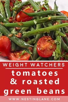 Weight Watchers Tomatoes and Roasted Green Beans Recipe. A quick and easy vegetarian side dish recipe that is ready in 30 minutes. This healthy dish is made with green beans, cherry tomatoes, fresh basil, and garlic. The crispy green beans and fresh tomatoes are a combination made in heaven. Serve warm or cold. Low calorie, low fat, vegan, and gluten free! MyWW Points: 0 Blue Plan and 2 Green Plan, 0 WW Freestyle Points and 2 Smart Points. Crispy Green Beans, Roasted Green Beans, Green Beans And Tomatoes, Cherry Tomatoes, Vegetarian Side Dishes, Healthy Dishes, Food Dishes, Vegetarian Recipes, Healthy Recipes
