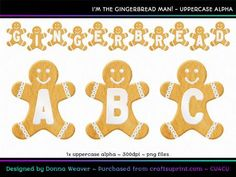 cu4cu I'M THE GINGERBREAD MAN! Uppercase Alpha by Donna Weaver You won't have to run-run-run as fast as you can to catch this Gingerbread Man! This tasty alpha would be great not only for your Christmas projects, but also baking projects and many others!  Included is one full character set as specified in the title. All characters are individual files in png format. Click my name to see more of my products, including corresponding alphas that match this one. If you would like a single word…