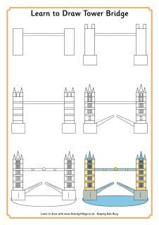 Learn Drawing Learn to Draw Tower Bridge. This is just one of the Learn to Draw London Landmarks examples on this page, and the website has many other Learn to Draw themed pages (over London Kids, London Art, Tower Bridge London, Tower Of London, Drawing For Kids, Art For Kids, Learn Drawing, Big Kids, Bridge Drawing