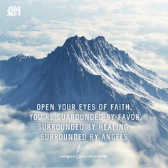 Open your eyes of faith. You're surrounded by favor, surrounded by healing, surrounded by angels. #charlesmilander @charlesmilander - - - - - - - #bible #Jesus #Jesuschrist #emprendedores #trabajo #metas #entrepreneur #motivation #inspiration #goals #luxury #dreams #hustle #grind #lifestyle #success #instaquote #money #newyork #work #working #startup #magazine #passion #hardwork #happiness
