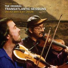 Transatlantic Sessions Series 1, Vol. 2 ~ Aly Bain & Jay Ungar, http://www.amazon.com/dp/B002OC5WWS/ref=cm_sw_r_pi_dp_MEiLpb1STSHM7