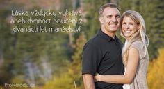 Láska vždycky vyhrává aneb dvanáct poučení z dvanácti let manželství   ProNáladu.cz