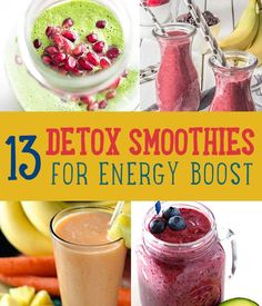 13 Detox Smoothies for Energy Boost   www.diyprojects.com/13-detox-smoothies-proven-to-boost-your-energy/