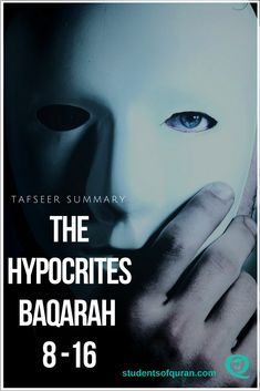 Tafseer Baqarah The hypocrites, put together by Umm Aisha, a Student of the Quran. Allah (SWT) describes the third group of people in these ayahs Quran In English, Quran Translation, Islamic Teachings, I Want To Know, Know The Truth, Study Notes, Summary, Allah, Positive Quotes
