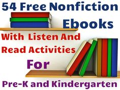 Free Nonfiction Read-Along Books by Scholastic via readyteacher: 54 titles for Pre-K and Kindergarten covering topics from Science and Social Studies, many of which are offered at both beginner and advanced reading levels while providing the same content.  #Books #Nonfiction #Kids #Reading