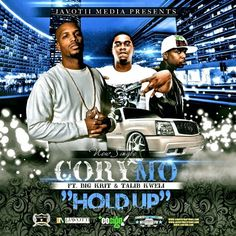 Music: Cory Mo – 'Hold Up' ft. Big K.R.I.T. & Talib Kweli @CoryMoMusic- http://getmybuzzup.com/wp-content/uploads/2013/10/cory-mo-hold-up_2-500x500.jpg- http://getmybuzzup.com/music-cory-mo-hold-up-ft-big-k-r-i-t-talib-kweli-corymomusic/-  Cory Mo – 'Hold Up' ft. Big K.R.I.T. & Talib Kweli ByAmber B Country Rap star Cory Mo is prepping the release of his new albumTake It Or Leave Iton October 22nd and today, lets go of his new single 'Hold Up' featur