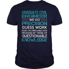 Awesome Tee For Graduate Civil Engineer #teeshirt #fashion. TRY  => https://www.sunfrog.com/LifeStyle/Awesome-Tee-For-Graduate-Civil-Engineer-99728262-Navy-Blue-Guys.html?id=60505