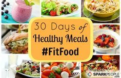 30 Days of Fit Food: Get 4 weeks' worth of meal plans and shopping lists to help you stay on track with quick and healthy meals for an entire month! | via @SparkPeople #nutrition #recipe #diet