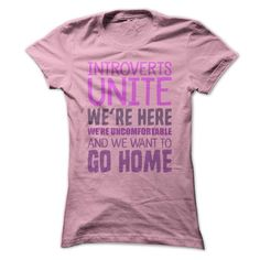 Introverts Unite - Funny Social Anxiety T Shirt T-Shirt Hoodie Sweatshirts euo. Check price ==► http://graphictshirts.xyz/?p=59054