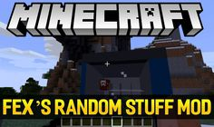 Fex's Random Stuff Mods 1.11.2/1.10.2 is designed to bring into your Minecraft world many new blocks for construction, decoration and automatic machinery. Ferdinand programs the mod, he is the creator of many mods like Simple Chunks, Fex's Small Money and Fex's Alphabet And More… This is the...