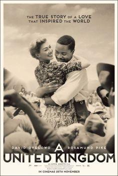 A United Kingdom. Starring David Oyelowo & Rosamund Pike. Directed by Amma Asante.