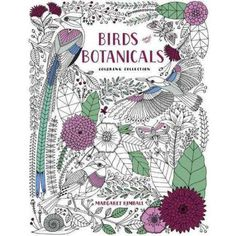 Birds and Botanicals Coloring Collection Adult Coloring Book