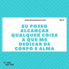 http://www.docesamores.com/desafio-dia-3-capacidade-e-confianca/  VEJA O DESAFIO COMPLETO