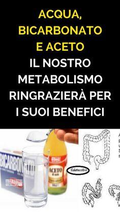 Acqua, bicarbonato e aceto. Il nostro metabolismo ringrazierà per i suoi benefici. Ma quali sono? Scoprile