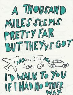 The perfect lyrics for my navy boyfriend  that happens to be almost 1,000 Miles away right now.