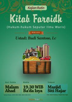 Kajian Rutin Kitab Faroidh    Alhamdulillah, telah hadir di Slawi dan sekitarnya, kajian Kitab Faroidh yaitu kajian yang membahas tentang hukum-hukum seputar waris. Kajian ini disampaikan oleh Ustadz Budi Santoso, Lc hafidhahullah,  alumni LIPIA Jakarta. Dilaksanakan setiap hari Sabtu malam Ahad, dimulai pukul 19.30 WIB (ba'da sholat Isya) di masjid Jami Siti Hajar, Dukuh Jetak, Desa Dukuh Sembung, Kec. Pangkah Kab. Tegal.  Kajian ini untuk umum, baik laki-laki maupun perempuan.