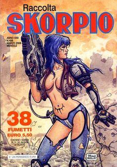 Fumetti EDITORIALE AUREA, Collana SKORPIO RACCOLTA n°406 Marzo 2008
