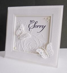 White Sympathy by sistersandie - Cards and Paper Crafts at Splitcoaststampers #easyhandcrafttricks