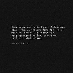 Quotes Sahabat, Rude Quotes, Drama Quotes, Text Quotes, People Quotes, Mood Quotes, Daily Quotes, Cinta Quotes, Quotes Galau