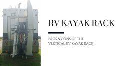 RV Kayak Rack Review  http://imperfectlyportillo.com/rv-kayak-rack-review/