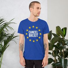 Anti Brexit T-Shirt Cancel Brexit T-Shirt Love EU T-Shirt Remain EU T-Shirt European Union T-Shirt Brexit Gift Tee Shirt Pro EU T-Shirt #AntiBrexitShirt #AntiBrexitGift #RemainEu #BrexitShirt #BrexitTShirt #EuropeanUnionTee #BrexitTee #AntiBrexitTShirt #BrexitGiftTShirt #BrexitGift T Shirt And Shorts, Tee Shirts, Anti Brexit, Fabric Weights, Female Models, Shirt Designs, Dads, Gift, Mens Tops