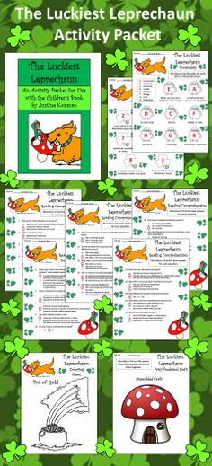 The Luckiest Leprechaun Activity Packet: St. Patrick's Day activity packet complementing the children's book by Justine Korman.  Contents include: * One Reading Comprehension Quiz over The Luckiest Leprechaun * One St. Patrick's Day Vocabulary Worksheet over terms from The Luckiest Leprechaun * One Sequencing Activity over events from The Luckiest Leprechaun * One Fairy Toadstool Craft * Four Coloring Sheets * Answer Keys  #St. #Patrick's #Day #Leprechaun #Language #Arts #Reading