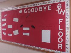 """Farwell Bulletin Board RA Bulletin Board Closing Procedures, a Sign out Sheet, and an interactive """"what will you miss most"""" on the board"""