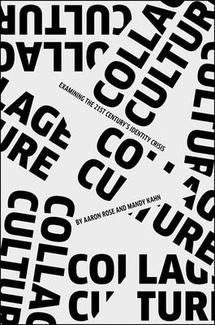Fishpond Australia, Collage Culture: Examning the Century's Identity Crisis by Aaron Rose (Edited ) Mandy Kahn (Edited ). Buy Books online: Collage Culture: Examning the Century's Identity Crisis, ISBN Aaron Rose (Edited by) Mandy Kahn (Edited by)