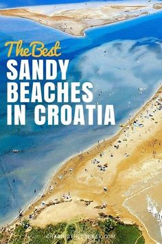 If you're travelling with kids in Croatia, then there's no denying that building a sandcastle or two is the ideal pastime, and for that you need sand; pebbles simply don't do the job!. So, here is our list of Sandy beaches in Croatia for kids.